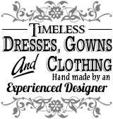Timeless dresses, gowns and clothing